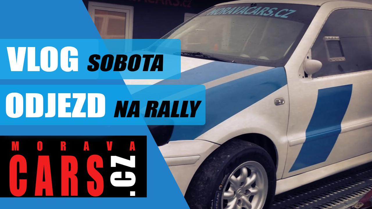 VLOG / Sobota, odjezd na Rally KoprCup Polygon TATRA Kopřivnice